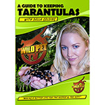 *WildPetTV DVD Gde to keeping Tarantulas