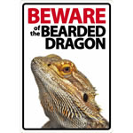 Beware Sign: Bearded Dragon