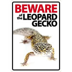 Beware Sign: Leopard Gecko